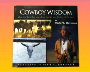 """Cowboy Wisdom: What the World..."