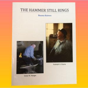 The Hammer Still Rings: Ruana Knives